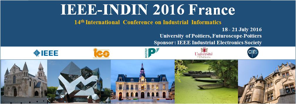 INTERNATIONAL CONFERENCE ON INDUSTRIAL INFORMATICS 2016
